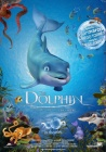Дельфин: История мечтателя / The Dolphin: Story of a Dreamer (2009)