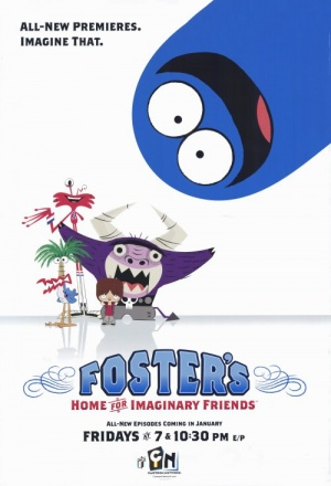 Дом друзей Фостера / Foster's Home for Imaginary Friends (2004-2009)
